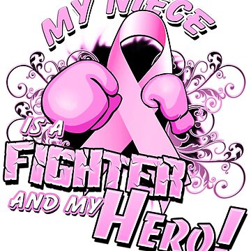 Breast Cancer Awareness Hero and Fighter Illustration Support for Niece by magiktees