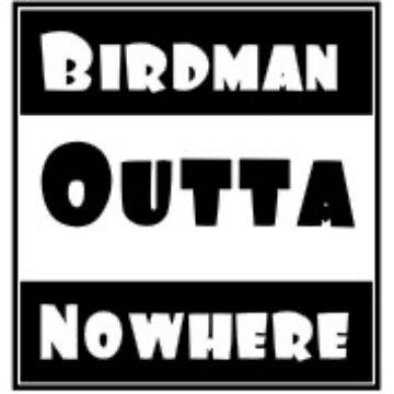 Birdman Outta Nowhere by KrazyKlowns