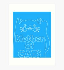 Mother Of Cats (2) Art Print