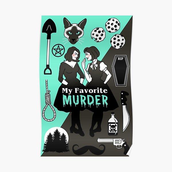My Favorite Murder Poster