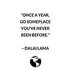 ONCE A YEAR - DALAI LAMA QUOTE by IdeasForArtists
