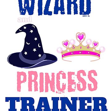 Elementary School Teacher Gifts - Wizard and Princess Trainer by WUOdesigns