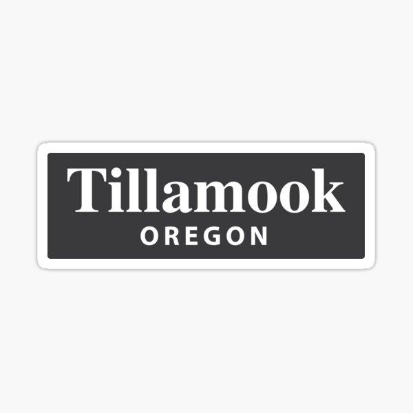 Tillamook, Oregon Sticker