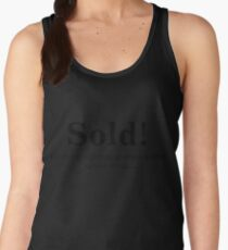 Groom's with a Funny Quote  Sold Women's Tank Top