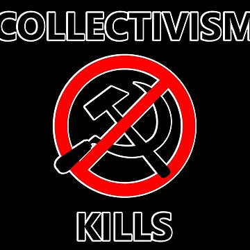 Collectivism Kill (Outlined) by RebarForOwt
