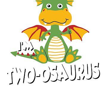 Dinosaur Birthday; Im TWO-OSAURUS by clintoss