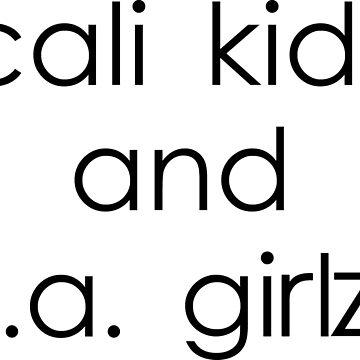 Cali Kids and L.A. Girlz by FuzzCanyon