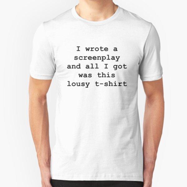 I wrote a screenplay Slim Fit T-Shirt
