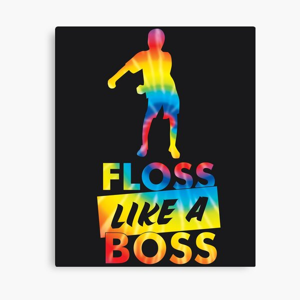 Tie Dye Floss Like A Boss - Flossing Dance Canvas Print