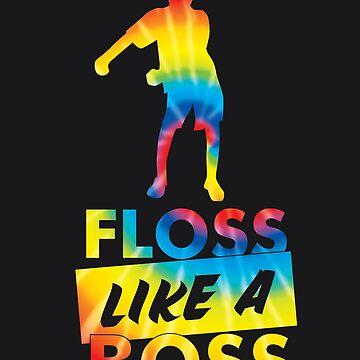 Tie Dye Floss Like A Boss - Flossing Dance by melsens