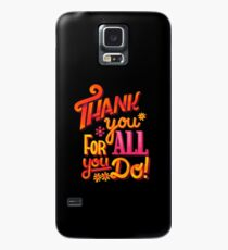 Thank you! Case/Skin for Samsung Galaxy