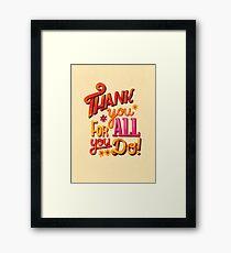 Thank you! Framed Print