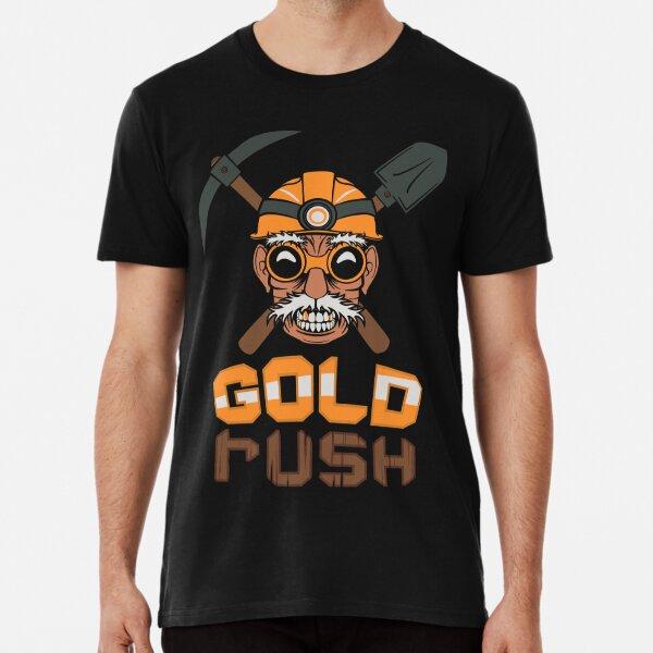 Gold Rush Premium T-Shirt