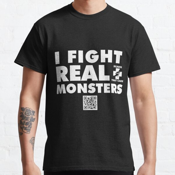I Fight Real Monsters Classic T-Shirt