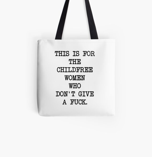 CHILDFREE WOMEN All Over Print Tote Bag