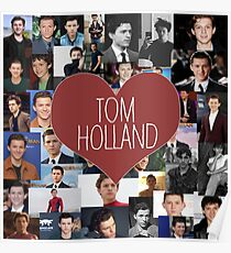 I love Tom Holland collage Poster
