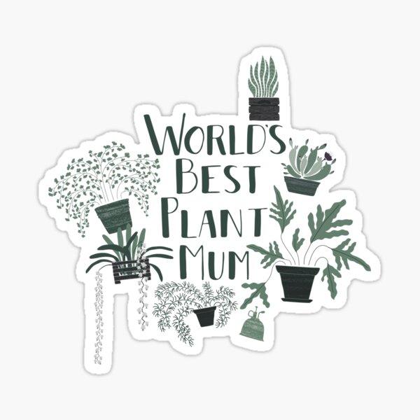 World's Best Plant Mum Sticker