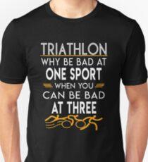 a2b46a7f Why be Bad At One Sport When You Can Be Bad At Three - Triathlon Slim