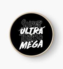 Super Ultra Turbo Mega Clock