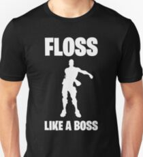 Floss Like A Boss Dance Emote Celebration Fortnite Unisex T-Shirt