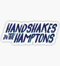 Handshakes in the Hamptons Sticker