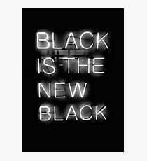 Black Is The New Black Photographic Print