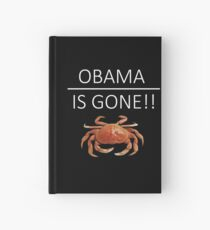 Obama Is Gone!! Hardcover Journal