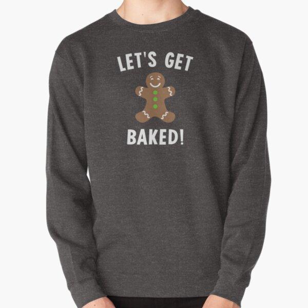 Let/'s Get Baked Mayfield Sweatshirt