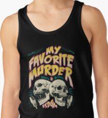 My Favorite Murder Tour Shirt Men's Tank Top