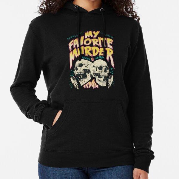 My Favorite Murder Tour Shirt Lightweight Hoodie