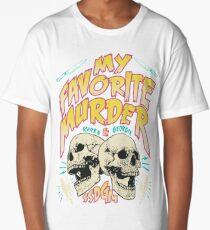 My Favorite Murder Tour Shirt Long T-Shirt