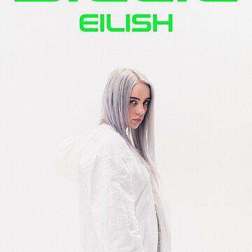 BILLIE EILISH by jeffstark420