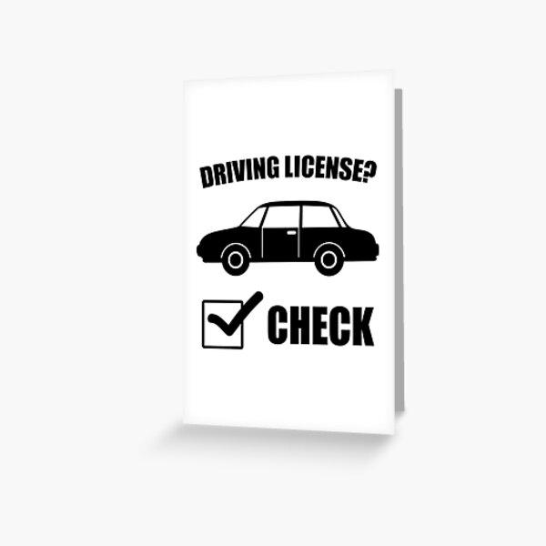 ¿Licencia de conducir? Compruebe! Tarjetas de felicitación