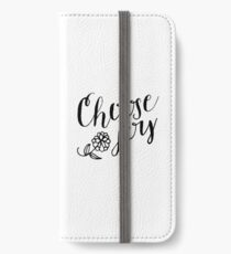 Choose Joy iPhone Wallet/Case/Skin