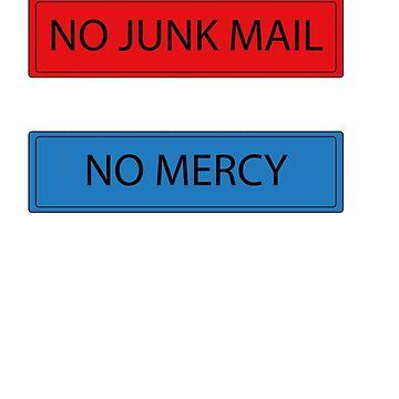 NO JUNK MAIL - NO MERCY by Filifjonka