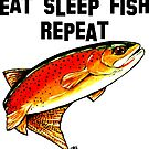 Eat Fish Sleep Repeat Yellowstone Cutthroat Trout Rocky Mountains Fish Char Jackie Carpenter Art Gift Father Dad Husband Wife Best Seller by Jackie Carpenter