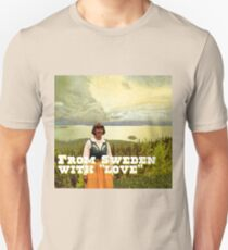 """From Sweden with """"Love""""! Unisex T-Shirt"""