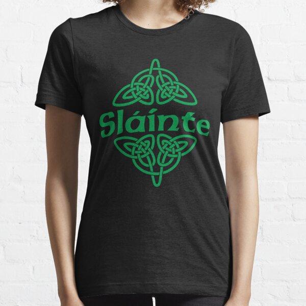 Slainte! Essential T-Shirt
