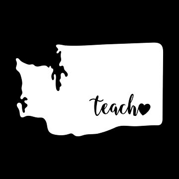 Washington Wa Teacher Love by rkhy