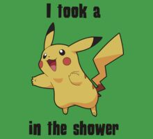 I took a Picachu in the Shower