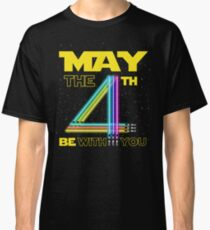 331052cf The 4th of May Be With You Colorful Lightsaber Birthday Gift Classic T-Shirt