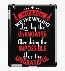 We The Willing Led By The Unknowing Mechanic iPad Case/Skin