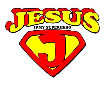 Jesus is my superhero by CasualMood