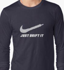 Just Drift It - Drift lover Long Sleeve T-Shirt