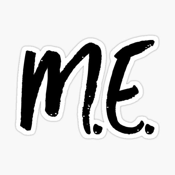 ME/CFS: M.E. Sticker