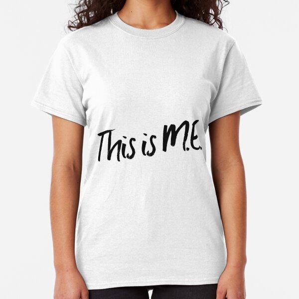 ME/CFS: This Is M.E. Classic T-Shirt