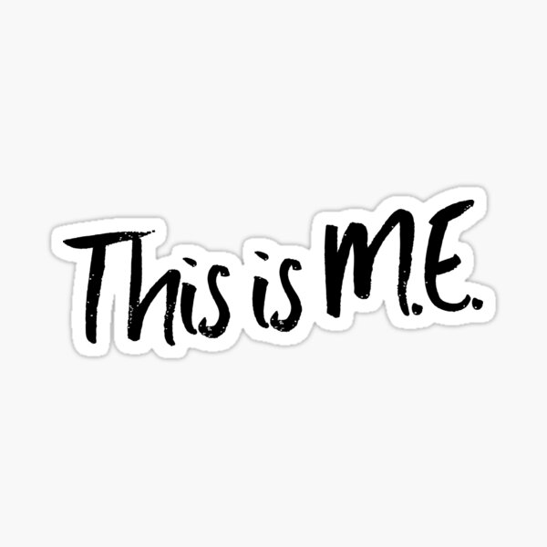 ME/CFS: This Is M.E. Sticker