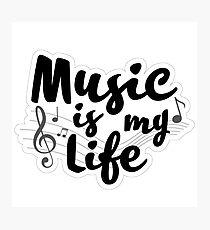 music my life Photographic Print