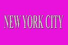 New York City (white type on pink) by Ray Warren