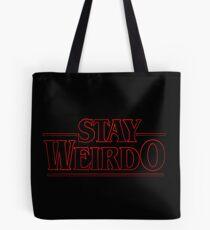 Stranger Things Stay Weirdo Tote Bag